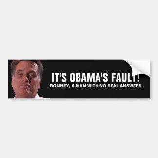 Romney gritador - es la falta de Obama Pegatina Para Auto