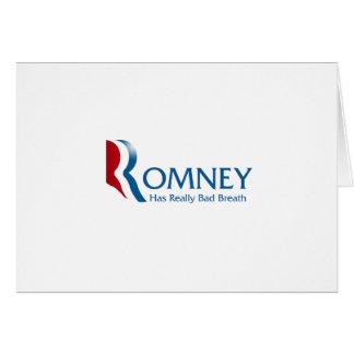 Romney - Has Really Bad Breath Greeting Card