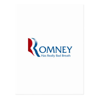 Romney - Has Really Bad Breath Postcard