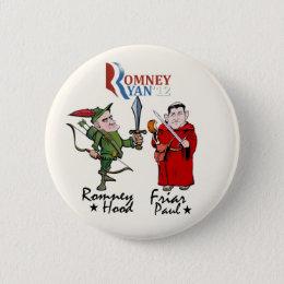 Romney Hood & Friar Paul (Ryan) Button