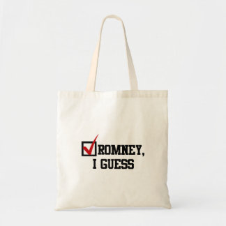 Romney, I guess Bags
