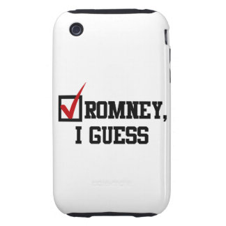 Romney, I guess Tough iPhone 3 Cover