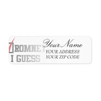 Romney, I guess Return Address Label