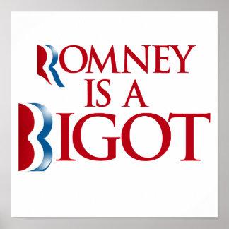 Romney is a Bigot.png Print