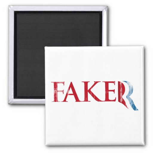 Romney is a Faker.png 2 Inch Square Magnet