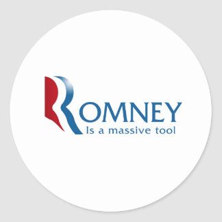 Romney is a massive tool classic round sticker
