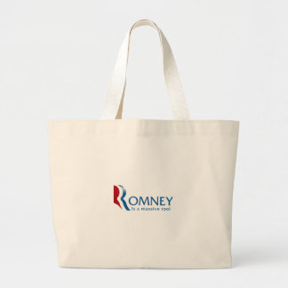 Romney is a massive tool large tote bag