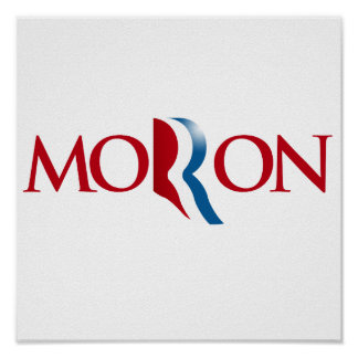 Romney is a Moron.png Poster