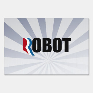 ROMNEY IS A ROBOT png Lawn Signs