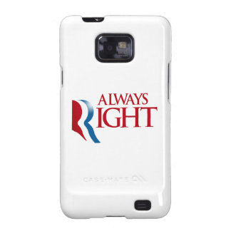 ROMNEY IS ALWAYS RIGHT.png Galaxy S2 Cases