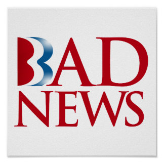 Romney is Bad News.png Poster