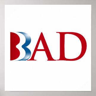 Romney is Bad.png Print
