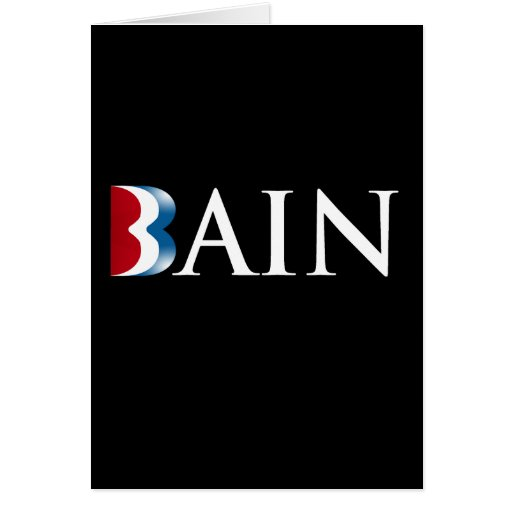 ROMNEY IS BAIN.png Greeting Card