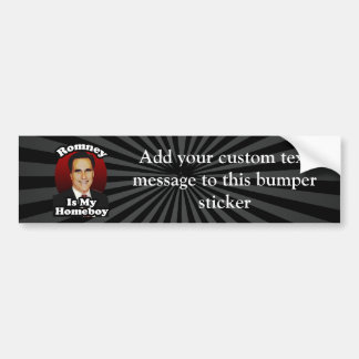 Romney is My Homeboy Funny Political Design Bumper Stickers