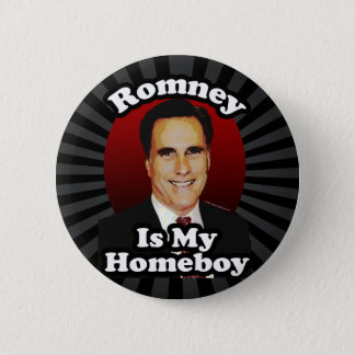 Romney is My Homeboy, Funny Political Design Pinback Button