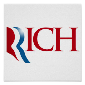 Romney is Rich.png Print