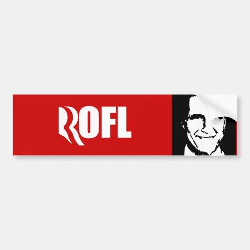 ROMNEY IS ROFL.png Car Bumper Sticker