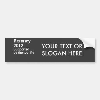 Romney is supported by the top one percent.png car bumper sticker