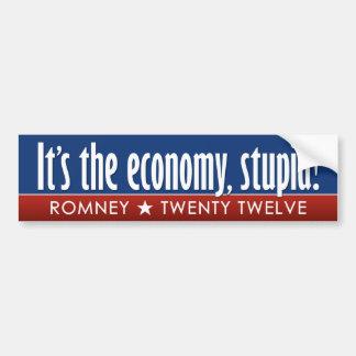 Romney - Its the Economy Stupid Bumper Stickers