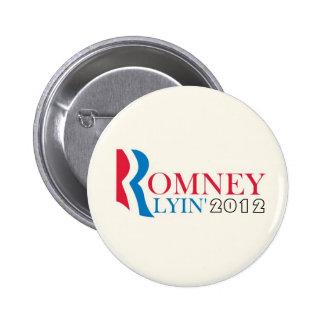 Romney Lyin 2012 Pin Redondo De 2 Pulgadas