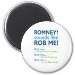 ¡Romney me suena como Rob! Romney anti político Iman Para Frigorífico