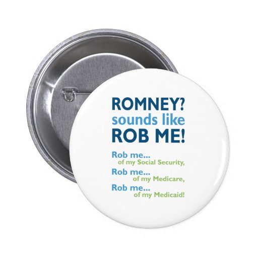 ¡Romney me suena como Rob! Romney anti político Pins