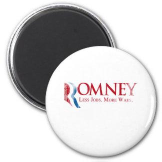 Romney - menos trabajos, más Wars.png Imán Redondo 5 Cm