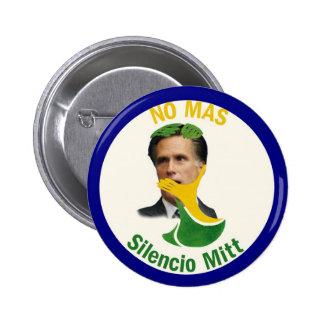 Romney: No Mas Silencio Mitt Pinback Button