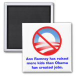 Romney Raised More Kids Than Obama Created Jobs Refrigerator Magnets