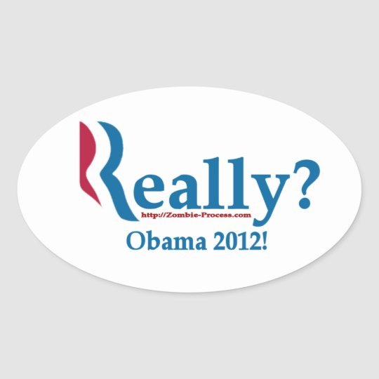 Romney? Really? Oval Sticker
