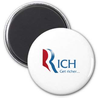 Romney - Rich get richer 2 Inch Round Magnet