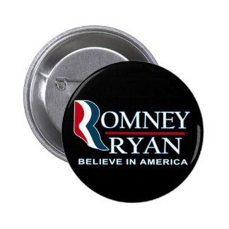 Romney / Ryan 2012 - Believe in America Pinback Button