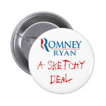 Romney/Ryan: A Sketchy Deal Pin