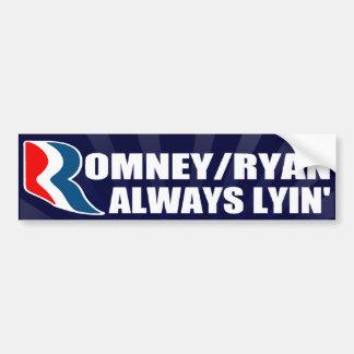 Romney/Ryan Always Lyin' Bumper Sticker Car Bumper Sticker