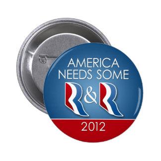 Romney Ryan - America Needs Some R & R 2 Inch Round Button