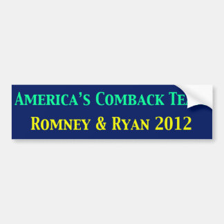 Romney & Ryan Americas Come Back Team Car Bumper Sticker