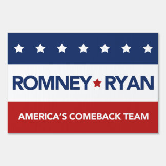 Romney Ryan America's Comeback Team Yard Sign