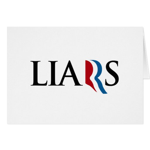 ROMNEY RYAN ARE LIARS -.png Greeting Cards