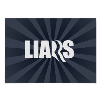 ROMNEY RYAN ARE LIARS.png Posters