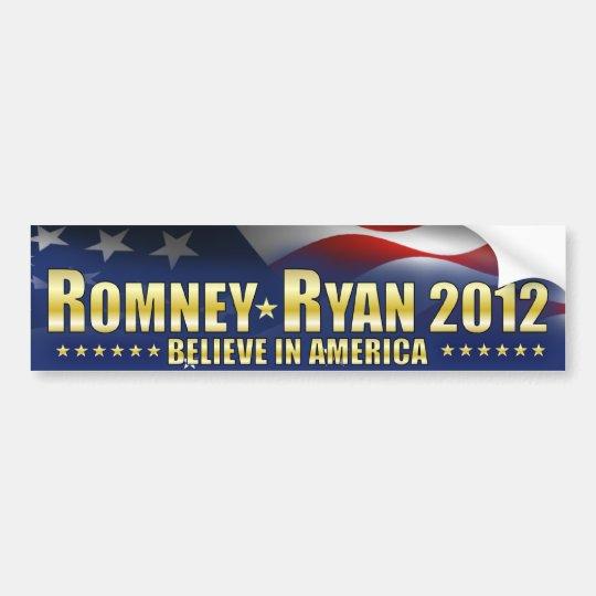 Romney - Ryan- Believe in America Bumper Sticker