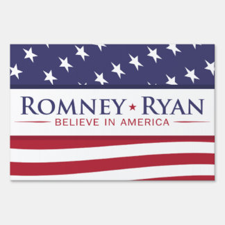 Romney & Ryan Believe in America US Flag Yard Sign