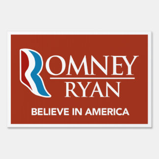 Romney Ryan Believe In America Yard Sign (Red)