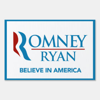 Romney Ryan Believe In America Yard Sign (White)