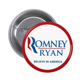 Romney Ryan cree en América redonda (la frontera r Pin Redondo De 2 Pulgadas