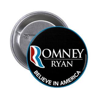 Romney Ryan cree en el negro redondo de América Pin Redondo De 2 Pulgadas
