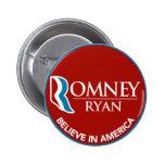 Romney Ryan cree en el rojo redondo de América Pins