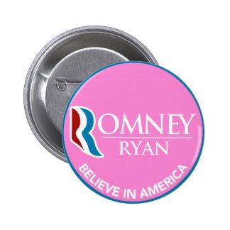 Romney Ryan cree en el rosa redondo de América Pin Redondo De 2 Pulgadas