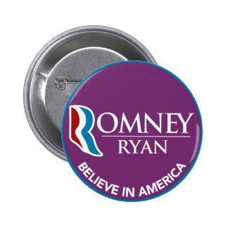 Romney Ryan cree en la púrpura redonda de América Pin Redondo De 2 Pulgadas