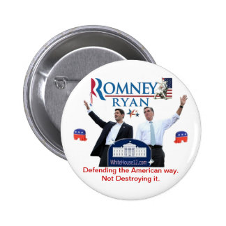 Romney-Ryan: Defending the American Way. Pinback Button