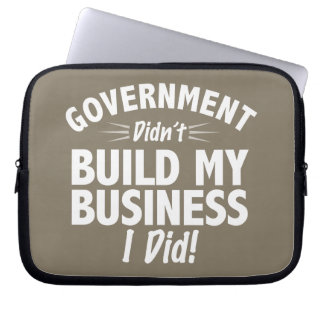 Romney Ryan - Government Didn't Build My BUsiness Computer Sleeves